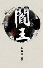 Diêm vương - Liễu Mãn Pha by hanxiayue2012