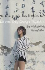 Lời hứa thủy chung (thyanh) by vickyWink