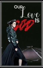 Our Love is God || Jason Dean  by SarahIsFangirl
