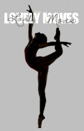 Lovely moves by Aprilis_girl