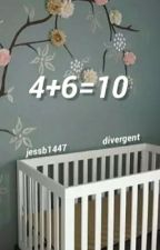 4 + 6 = 10: Divergent [Completed]  by JESSB1447