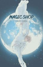 《C》 MAGIC SHOP [pjm] by lykooky