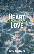 Heart Changing Love   Navia   On Hold by RoyalContract