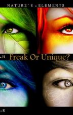 Freak or Unique? by weetwifan