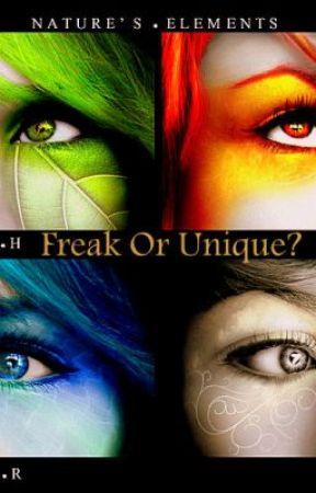 Freak or Unique? by weetwifan