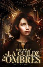 La Guilde Des Ombres by LucilleCh