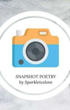Snapshot Poetry by Sparkleicelove