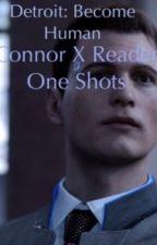 Connor X Reader by PierceTheVeiler210