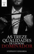 AS 13 QUALIDADES DE UM BOM DOMINADOR | VOLUME 02 by UniversoBDSM_Brasil