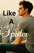 Like A Spider → Spider-Man by AshenPrincess