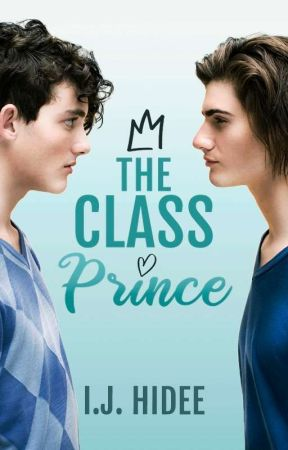 The Class Prince (Boyxboy) ✔ by letsgohomehidee