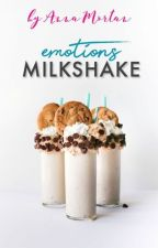 Emotion's Milkshake by annamortan