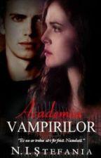 Academia Vampirilor by Stefy22xx