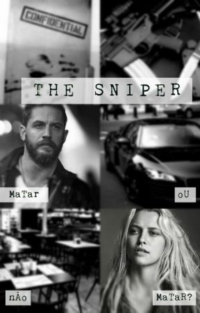 The Sniper [PT-BR] by TheElenaMuller