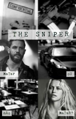 The Sniper (Short Story) [PT-BR] by TheElenaMuller