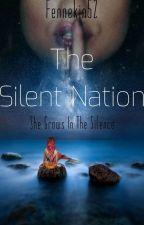 The Silent Nation by Fennekin52