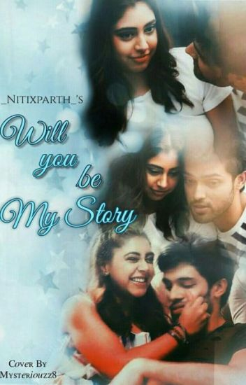 MANAN SS - WILL YOU BE MY STORY???✔️