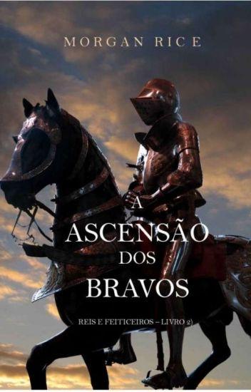 A Ascensão dos Bravos (Livro 2)