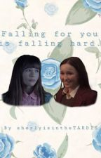 Falling for you is falling hard. by Sherlyisinthetardis