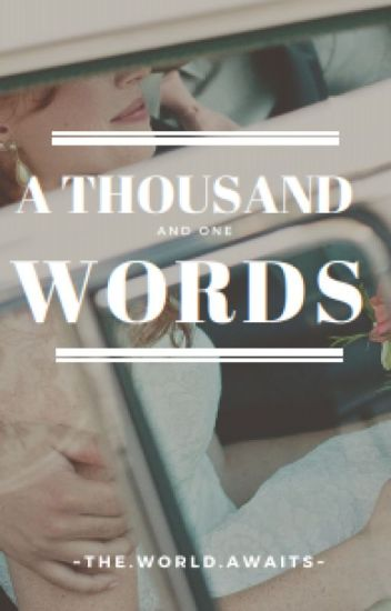 A Thousand and One Words