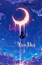Lies and Truths by Bellatrix_LS
