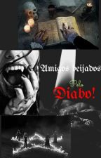 Amigos Beijados pelo Diabo! by DudaMewes