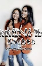 Benefit Of The Doubts || Lucas Coly FF by nolimitkeraa