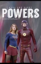 Kara and Barry: Powers by ArrowverseShipper77