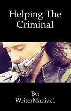 Helping the Criminal by WriterManiac1