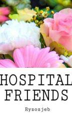 💐 hospital friends 💐 5sos 💐 by Ryzozjeb