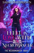 I Fell in Love with a Necromancer by WaterRaven