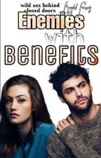 Enemies With Benefits {E.W.B} ✓ by classykris