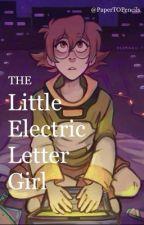 The Little Electric Letter Girl (Shidge/Klance) by PaperTOPencils