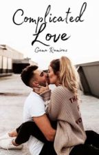Complicated Love by Gema15writes