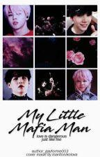 My Little Mafia Man by BabyMinie003