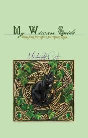 My Wiccan Guide by MidnightCat13