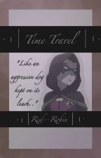 Time Travel by Red--Robin