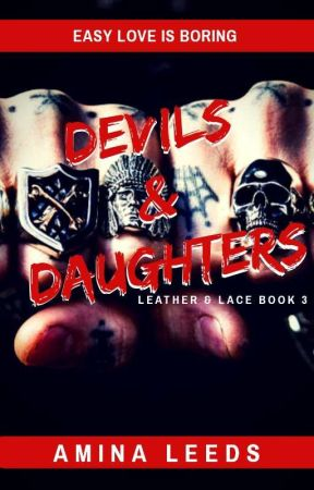 Devils & Daughters (An MC Romance) by aminaleeds13