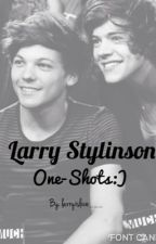Larry Stylinson - One Shots by he-likes-you
