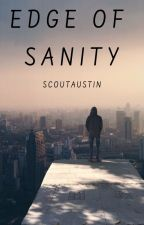 Edge of Sanity by SurferScout