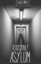 Asylum by xoxxsydney