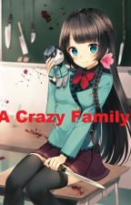 A Crazy Family by MaryBlachwood