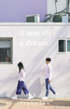 it was all a dream by cloudygrayskies