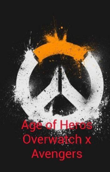Age of Hero's (Overwatch x Avengers) - bloodkill01 - Wattpad