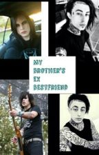 My brother ex best friend (Max Green Love Story) Complete by TallyGreenRadke