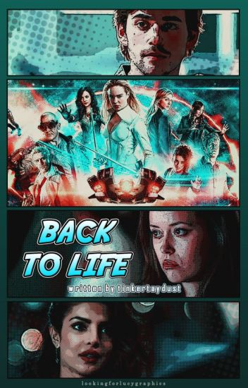 Back to Life 。 Legends of Tomorrow