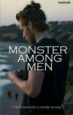 Monster Among Men  (L.H) by hoodnude