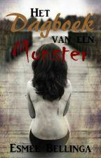 Het dagboek van een monster (on hold) by EssiexBessie
