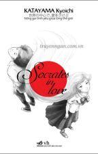 Socrates in love : Tiếng gọi tình  yêu giữa lòng thế giới by user35859436