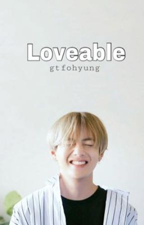 Loveable; KTH by gtfohyung